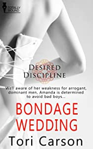 Bondage Wedding (Desired Discipline Book 3)