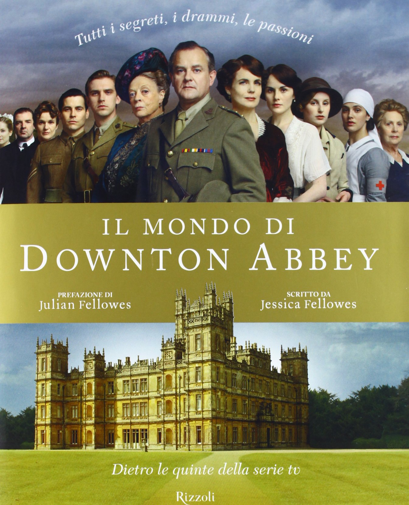 Risultati immagini per Downton Abbey - Dietro le quinte della serie TV.