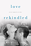 Love Rekindled (Love Surfaced)