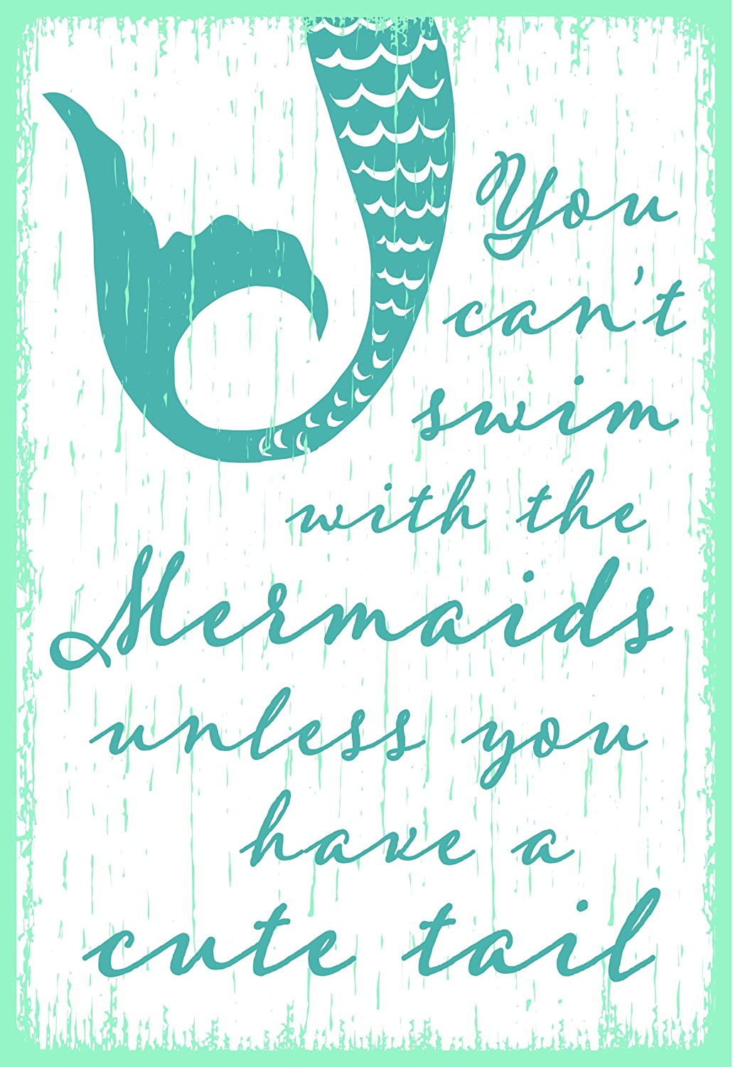 You Cant Swim with the Mermaids 5.5 x 8 Wooden Block Sign by My Word!