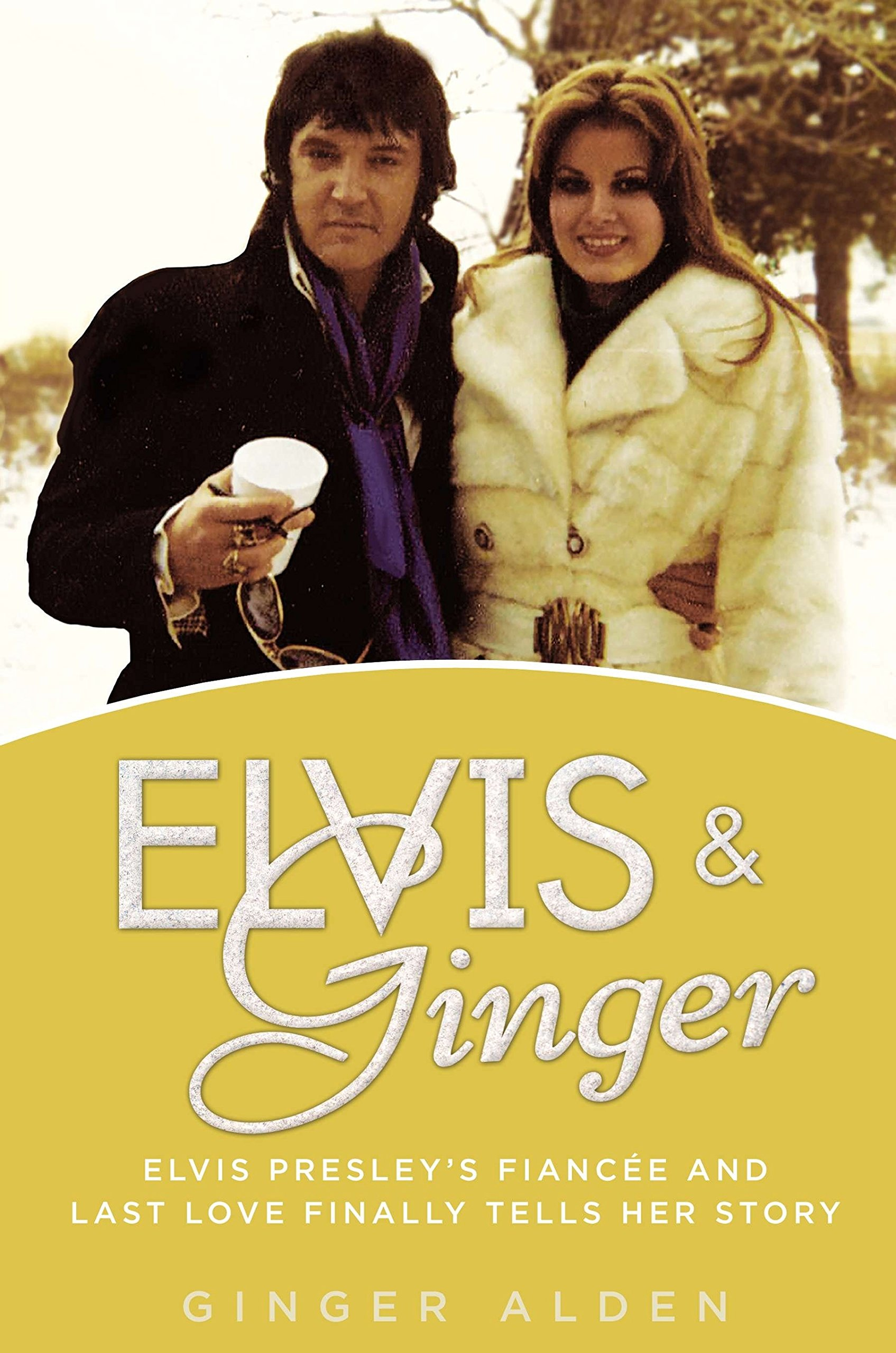 elvis-and-ginger-elvis-presley-s-fiance-and-last-love-finally-tells-her-story