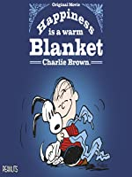 happiness is a warm blanket charlie brown - Charlie Brown Christmas Streaming