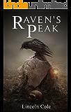 Raven's Peak (World on Fire Book 1)