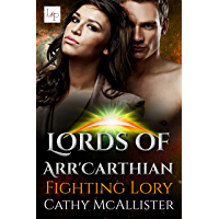Fighting Lory (Lords of Arr'Carthian 2) (German Edition)