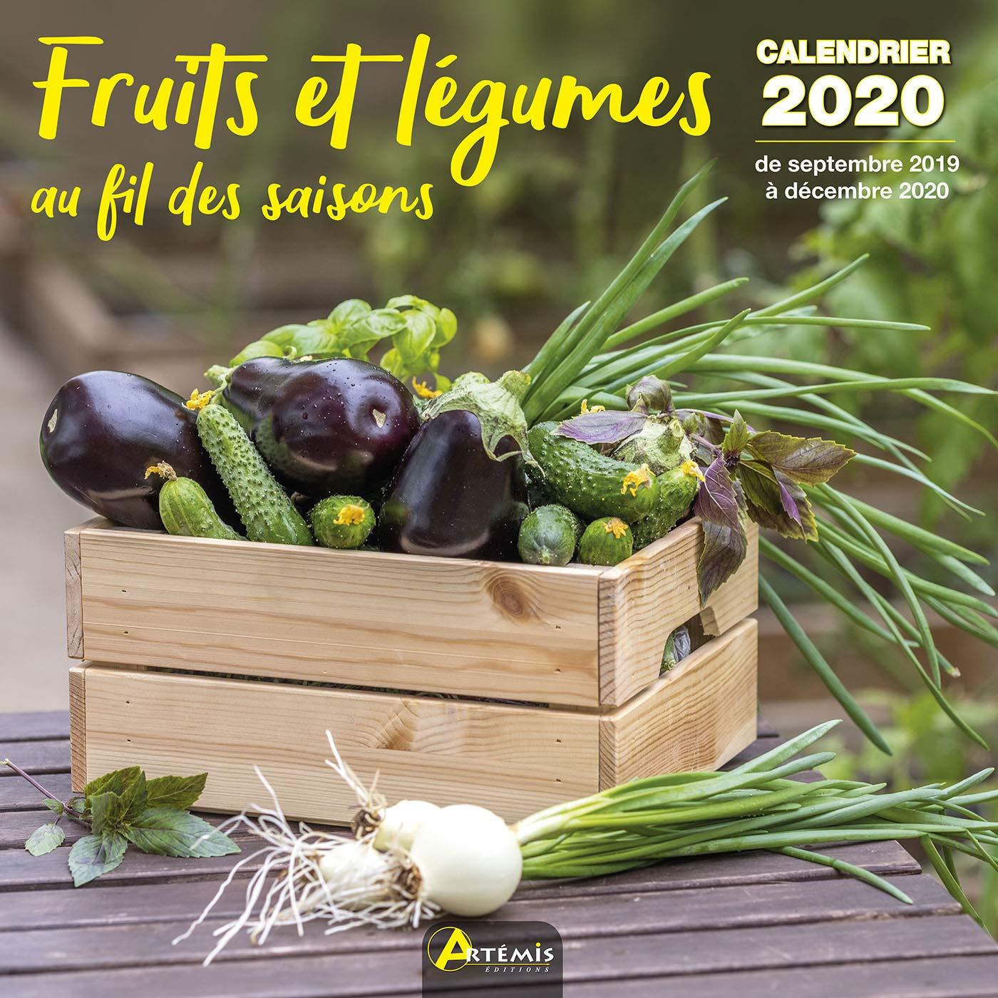 Calendrier Saison 2020.Amazon Fr Fruits Et Legumes Au Fil Des Saisons