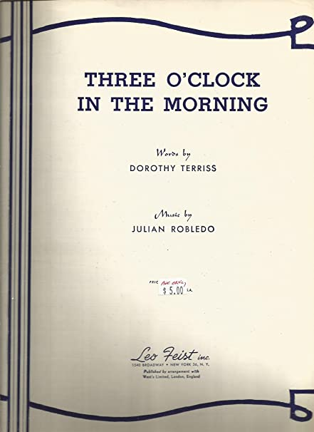 amazon com sheet music 1949 three o clock in the morning dorothy