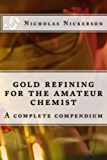 gold refining for the amateur chemist