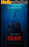 Ocean Grave: A Novel of Deep Sea Horror (English Edition)