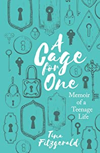 Sweepstakes: A Cage for One: Memoir of a Teenage Life