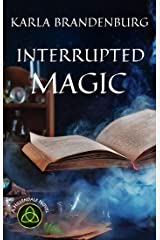 Interrupted Magic (A Hillendale Novel Book 4) Kindle Edition