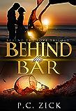 Behind the Bar : Behind the Love, Book 2