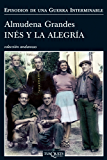 Inés y la alegría (Volumen independiente)
