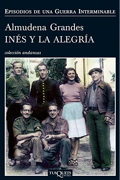 Inés y la alegría (Episodios de una guerra interminable nº 1) eBook: Grandes, Almudena: Amazon.es: Tienda Kindle