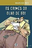 Os Crimes do Olho de Boi
