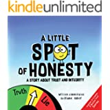 A Little SPOT of Honesty: A Story About Trust And Integrity