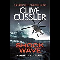 Shock Wave (Dirk Pitt Book 13)