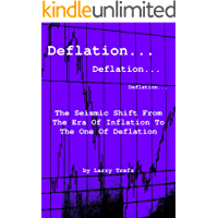Deflation: The Seismic Shift In Finance (English Edition)