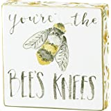"""Primitives by Kathy Wood Box Sign, 4"""" Length x 4"""" Height x 1"""" Width, You're The Bee's Knees"""