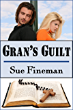 Gran's Guilt