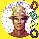 Q: Are We Not Men A: We Are Devo (Dlx)