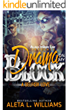 Drama On My Block: A Selfish Love