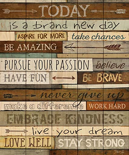 Today is a brand new day inspirational phrases 21 x 18 wood pallet wall art sign