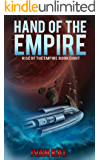 Hand of the Empire (Rise of the Empire Book 8)