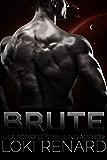Brute: A Dark Sci-Fi Romance (English Edition)