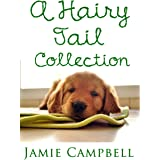A Hairy Tail Collection (The Hairy Tail Book 5)