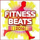 Fitness Beats 2016 [Explicit]