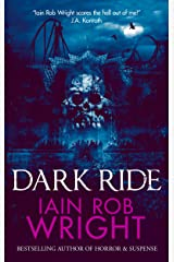 Dark Ride: A Novel of Horror & Suspense Kindle Edition