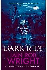 Dark Ride: A Novel of Horror & Suspense Kindle Edition