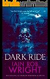 Dark Ride: A Novel of Horror & Suspense