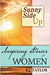 SUNNY SIDE UP: Inspiring Stories for Women Kindle Edition