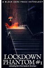 PHANTOM #1: Lockdown Supernatural Fantasy Kindle Edition