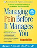 Managing Pain Before It Manages You, Fourth Edition