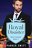 Royal Disaster (Royal Scandal)