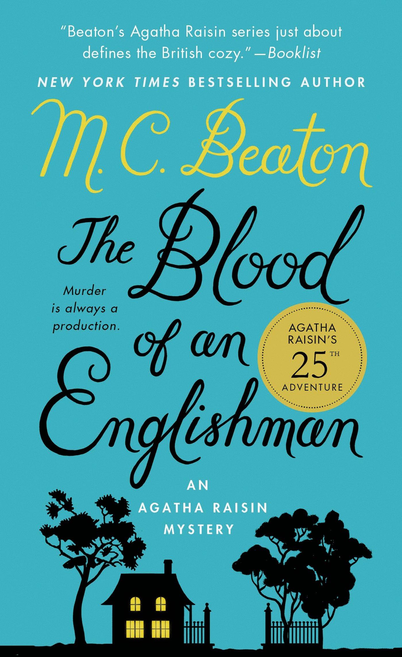 The Blood of an Englishman: An Agatha Raisin Mystery (Agatha Raisin ...