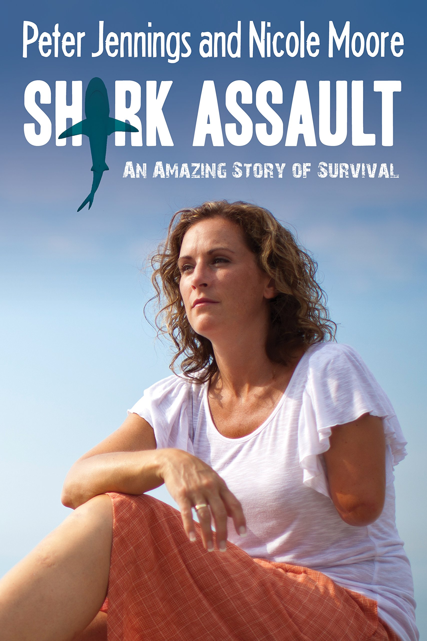Download Shark Assault: An Amazing Story of Survival ebook