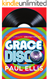 Grace Disco: Escape to Reality Greatest Hits, Volume 1