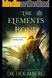 The Elements Bond (Elemental Academy Book 7)