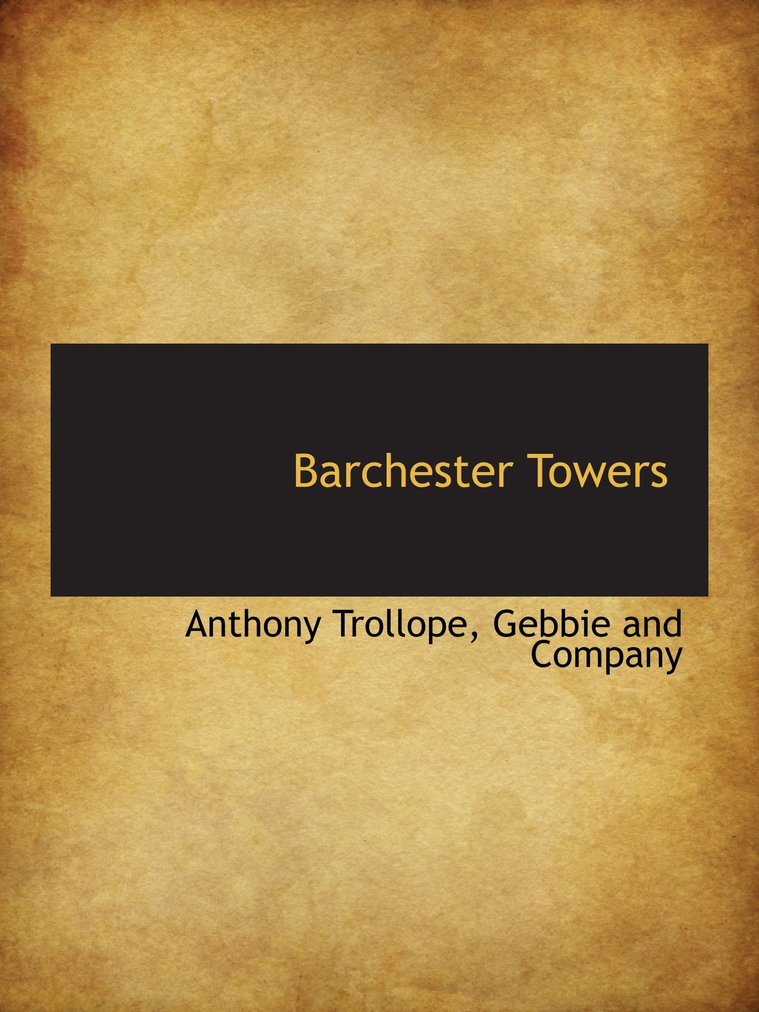 Barchester Towers ebook
