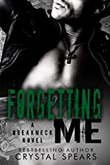 Forgetting Me (Breakneck Book 6) Kindle Edition