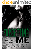 Forgetting Me (Breakneck Book 6)