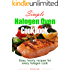 Simple halogen oven cookbook: easy, hearty recipes for every halogen cook