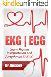 EKG | ECG (Learn EKG Interpretation and Arrhythmias EASILY!)