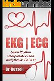 EKG   ECG (Learn EKG Interpretation and Arrhythmias EASILY!)