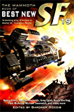 The Mammoth Book of Best New SF [19] (Mammoth Books)
