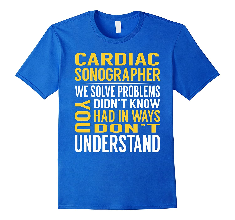 cardiac sonographer solve problems tshirt fl sunflowershirt