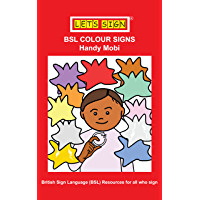 BSL COLOUR SIGNS: Handy Mobi (Let's Sign Early Years)